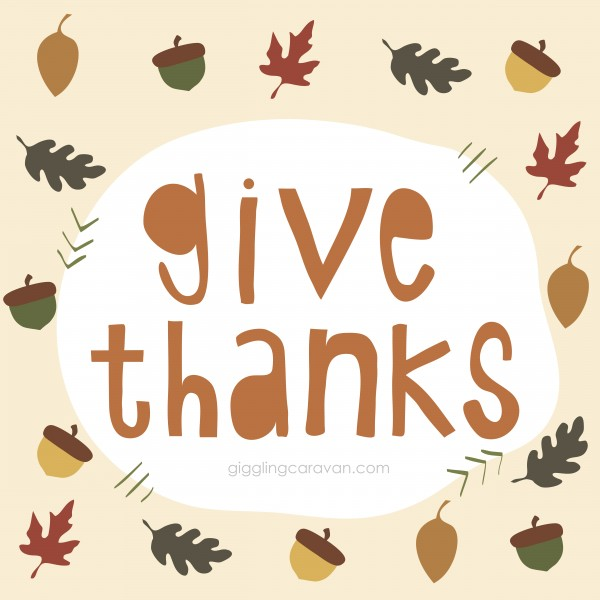 Give Thanks! www.GigglingCaravan.com